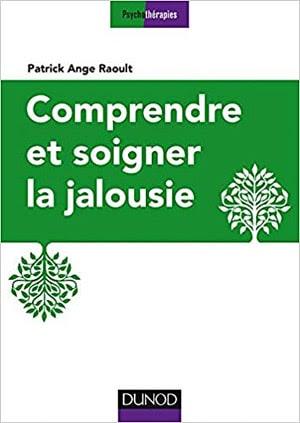 Acheter le livre 'Comprendre et soigner la jalousie'