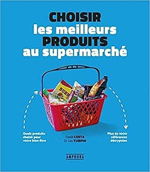 Acheter 'Choisir les meilleurs produits au supermarche'