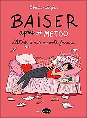 Acheter le livre 'Baiser après #Metoo: Lettres à nos amants foireux'