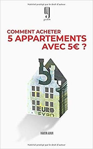 Acheter le guide 'Comment acheter 5 appartements avec 5€?'