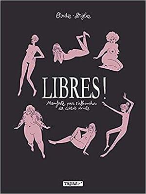 Acheter le livre 'Libres ! Manifeste pour s'affranchir des diktats sexuels'