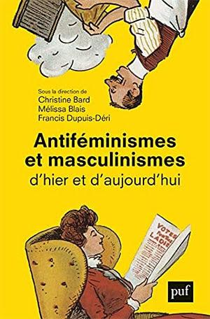 Acheter le livre 'Antiféminismes et masculinismes d'hier et d'aujourd'hui'