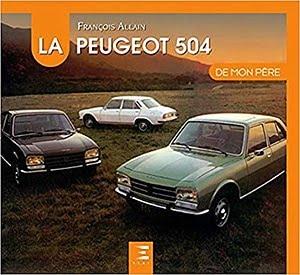 Acheter le livre 'La Peugeot 504 de mon père'