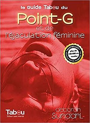 Acheter 'Le guide Tabou du Point-G et de l'éjaculation féminine'