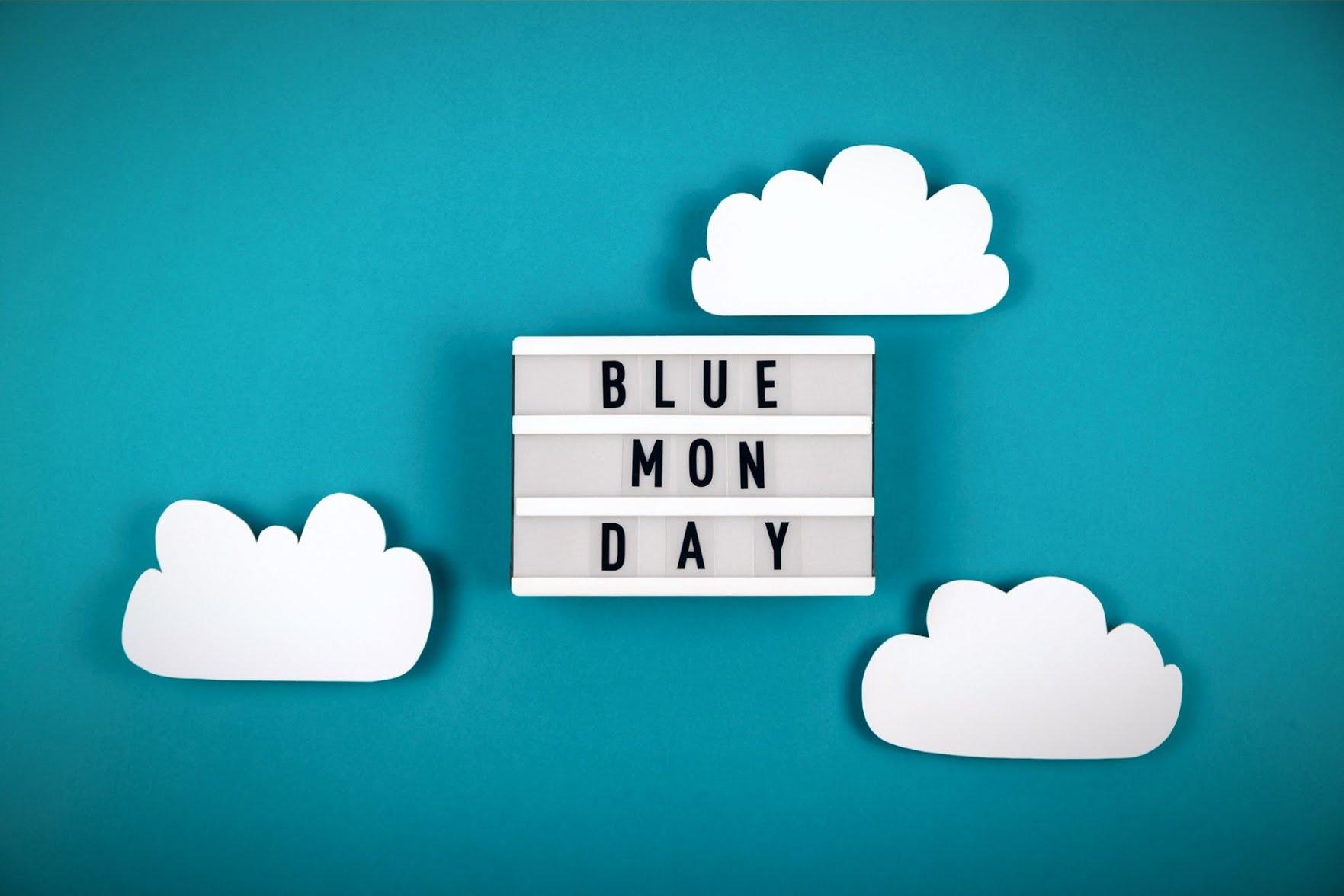 7 pensées positives pour surmonter le Blue Monday