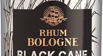Dégustation : Bologne Black Cane 50°