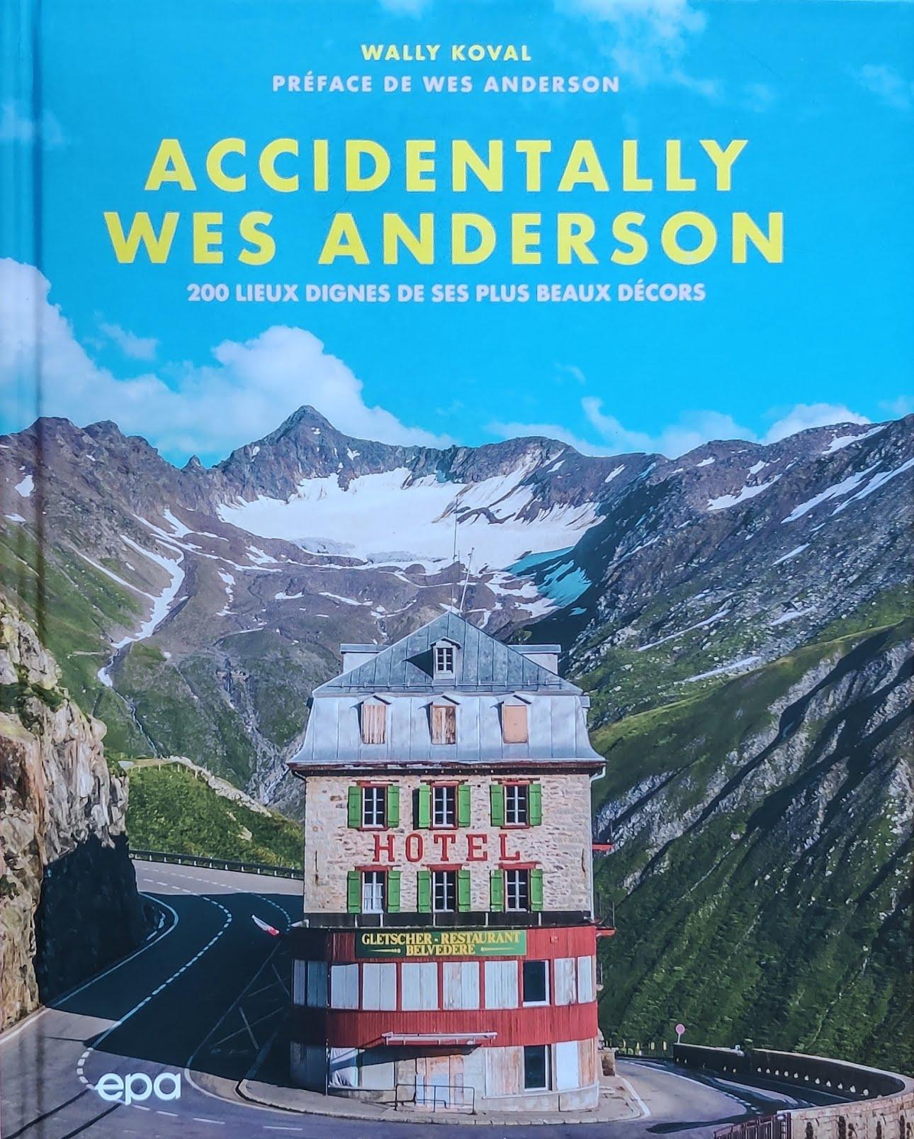 Couverture du livre Accidentally Wes Anderson
