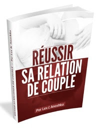 Ebook réussir sa relation de couple